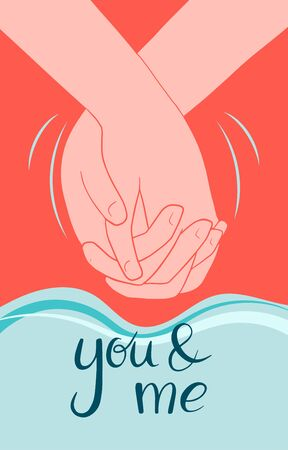 Romantic card with text you and me. Hand in hand. Vector illustration