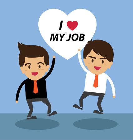 Happy businessman. I love my job concept. Vector