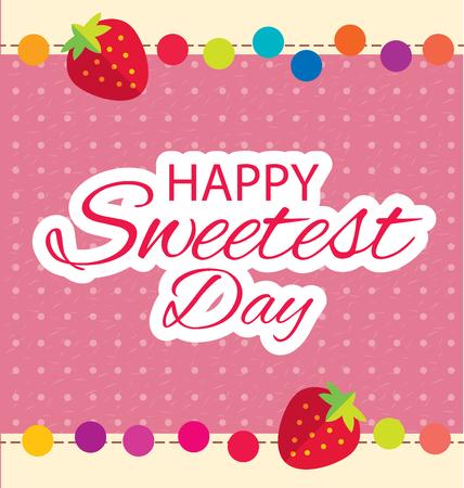 sweetest: Happy Sweetest Day