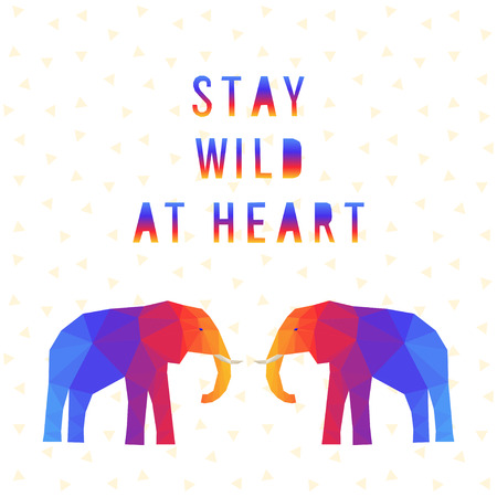 goffo: Elephant. Polygonal elephant card. Abstract elephant. Stay wild at heart. Abstract handmade letters card. Polygonal elephant. Isolated elephant card. Graphic elephant card. Wild, nature. Wild heart Vettoriali