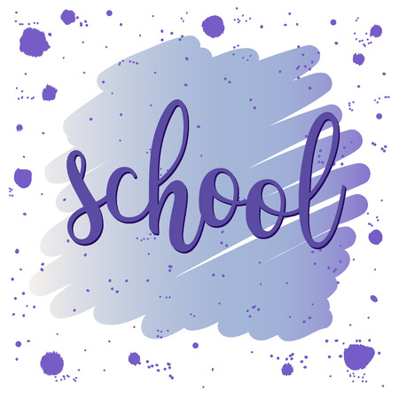 caligraphic: School. lettering and circle blot isolated on white. Doodle sketch background for design t-shirt, card, invitation, poster, brochures, notebook, album etc.
