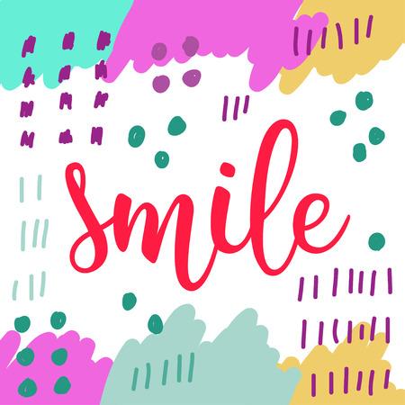 Smile. Handwritten lettering isolated on white. Doodle handmade sketch background for design t-shirt, card, invitation, poster, brochures, notebook, album etc. Illustration