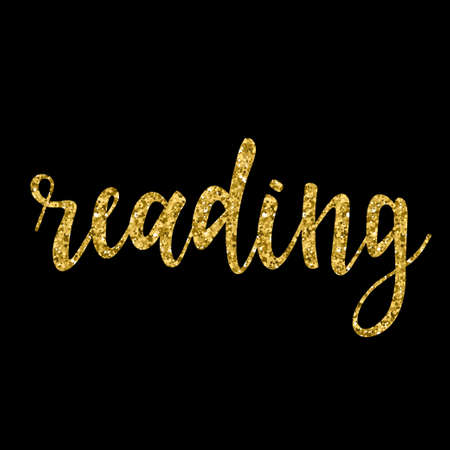 Handwritten reading gold lettering isolated on black. Doodle handmade quote for design t shirt, birthday gift card, party invitation, workshop advertising poster, scrapbook, album etc. Gold texture.
