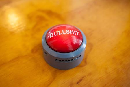 Bullshit button to press and listen