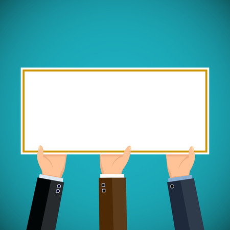 demonstrations: People hold in hands a sign. Pickets and demonstrations. Advertising and Marketing. Stock vector illustration. Illustration