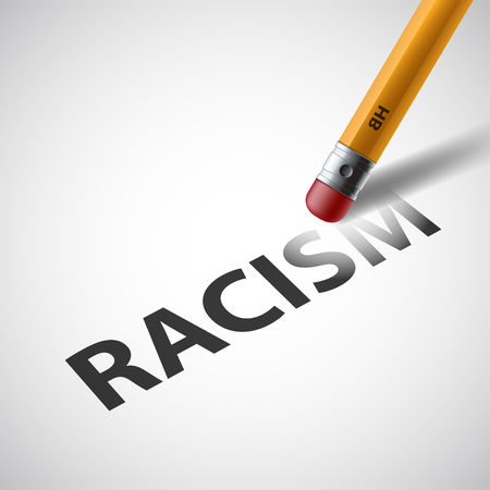 hatred: Pencil erases the word racism. Against Discrimination. Illustration