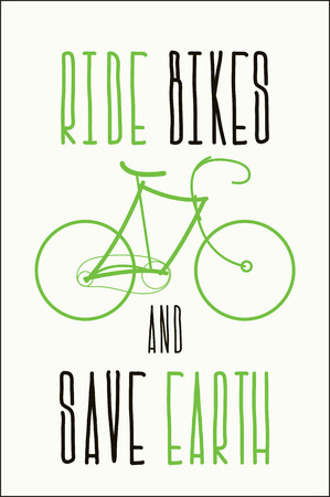 Ride bikes and save earth Vector