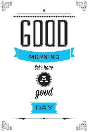 おはよう、良い一日を過ごすしてみましょう。あなたの部屋およびオフィスのための動機付けのポスター