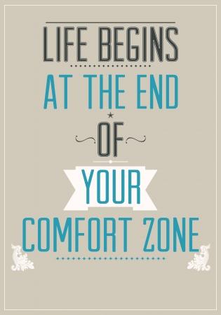 věta: Život začíná na konci svou zónu pohodlí. Motivační plakát za svůj pokoj.