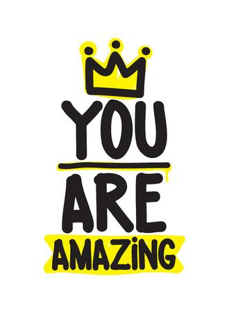 amazing: You are amazing. Hand drawn calligraphic inspiration quote Illustration