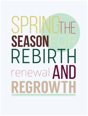 renewal: Spring season rebirth renewal and regrowth. New spring poster for great day, a good  motivation, energy