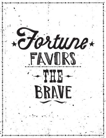 underscore: Fortune favors the brave. Vector illustration, quote, doodles, scribble, dots frame, stars Illustration