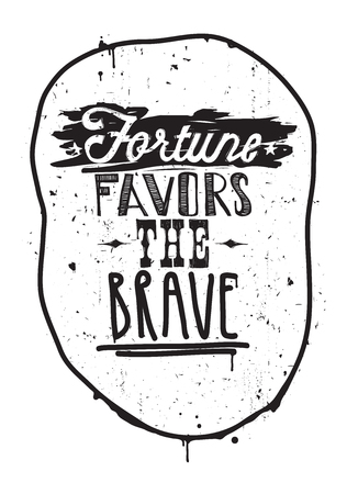 underscore: fortune favors the brave. Vector illustration, quote, underscore, frame, scribble, stars