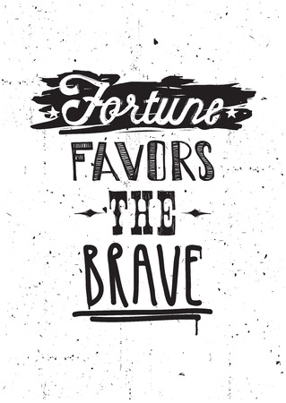 underscore: Fortune favors the brave. Vector illustration, quote, underscore, doodles, scribble, stars