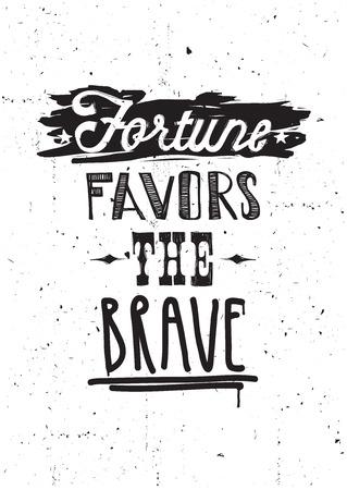 Fortune favors the brave. Vector illustration, quote, underscore, doodles, scribble, stars