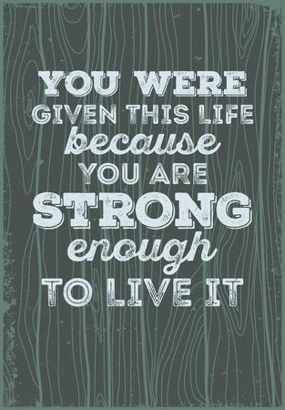 タイポグラフィ意欲を引用。それを生きるで十分なために、この人生を与えられました。
