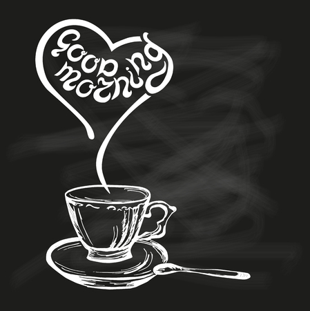 Good Morning Quote On Chalk Bord Background With Hand Drawn Cup. Hand Drawn  Lettering Vector