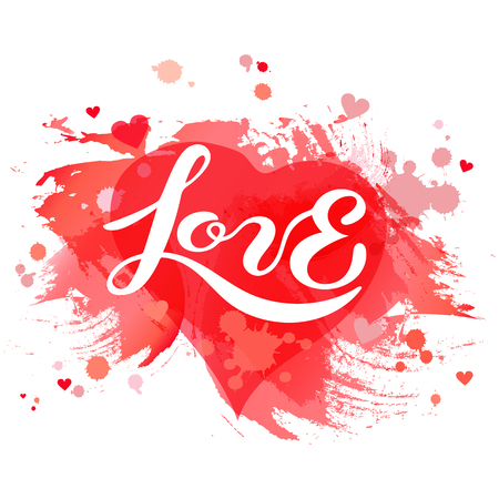 Love lettering isolated on watercolor imitation red background. Hand drawn text as Valentines Day badge, icon. Template for St. Valentines Day, invitation, party, greeting card, web, wedding.