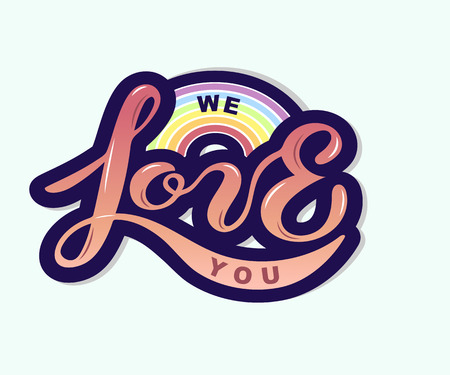We love you text with rainbow isolated on background. Hand drawn lettering Love as logo, badge, icon, patch. Template for St. Valentine's Day, invitation, greeting card, web, hippie, lgbt community.  イラスト・ベクター素材