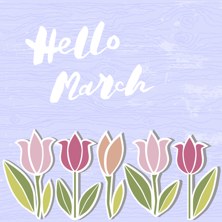 Handwritten modern lettering Hello March on a wooden imitation textured background. Template for Warm season postcard, invitation, flyer, mother day, birthday card. Vector illustration.