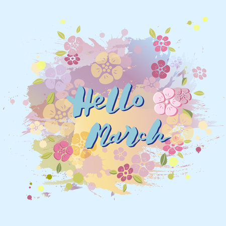 Handwritten lettering of Hello March vector illustration
