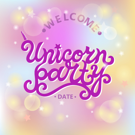 Welcome Unicorn Party text isolated on pastel colored background. Hand drawn Unicorn party lettering as logo, badge, stick cake topper. Template for party, birthday, invitation, flyers, baby birth.