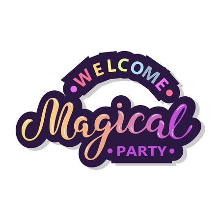 Welcome Magical party text with isolated on white background.