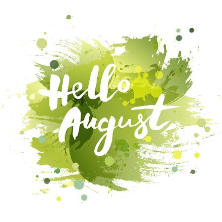 Handwritten lettering of Hello August.