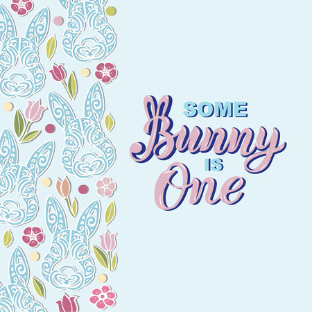 Some Bunny is One text is on the background with rabbits. Handwritten lettering Bunny for a sticker, cake topper, laser cut plastic. Template for First Birthday, party invitation, greeting card.