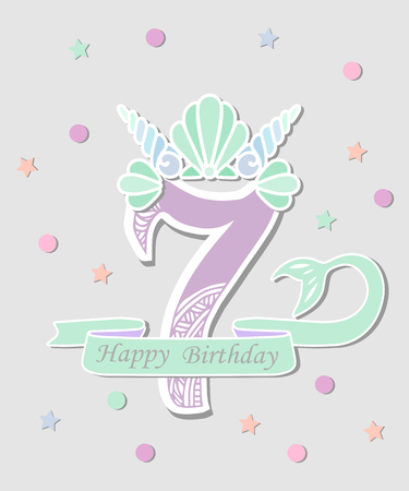 Vector illustration Number Seven with Mermaid tail and Shell Crown. Template for Mermaid style birthday, party invitation, greeting card. Cute Number Seven as logo, patch, sticker.