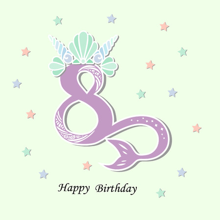 Vector illustration Number Eight with Mermaid tail and Shell Crown. Template for Mermaid style birthday, party invitation, greeting card. Cute Number Eight as logo, patch, sticker.