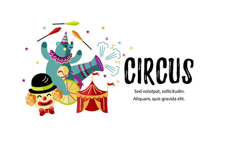 Circus. Vector illustration with bear, clown and tent. Template for circus show, party invitation, poster, kids birthday, web. Flat style 矢量图像
