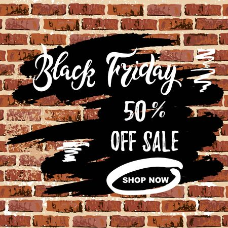 Black Friday sale handwriting lettering on brick wall with paint spots. Great for flyer, poster, web, banner. Vector illustration. Discount banner. Illustration