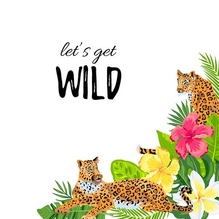 Leopards with tropical leaves, flowers. Lets get wild. Place for text. Vector illustration for flyer, birthday, tropical party, banner. 일러스트