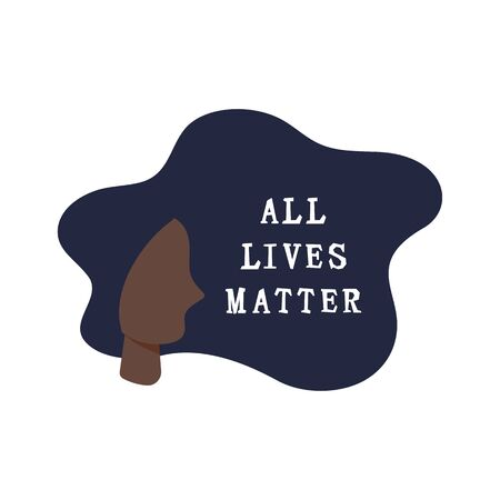 Female head with All Lives Matter text. Stop racism concept. Vector illustration isolated on white background.