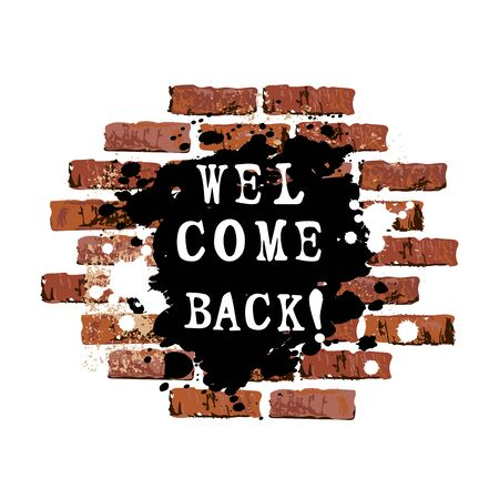 Welcome Back text as graffiti on brick wall background. Vector illustration for banner, web, flyer, school fair, sale, announcement. Ilustrace
