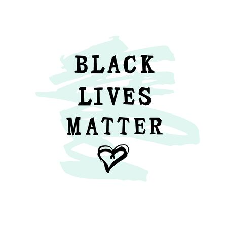 Black Lives Matter text with hand drawn style hearts on white background. Stop racosm concept. Great for print, poster, t-shirt design. Vector illustration. Ilustrace