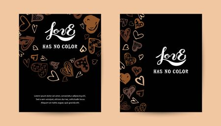 Love has no color lettering. Hand drawn style hearts on black background. Equality concept. Stop racism concept. Black lives matter. Place for text. Vector illustration set. Ilustrace