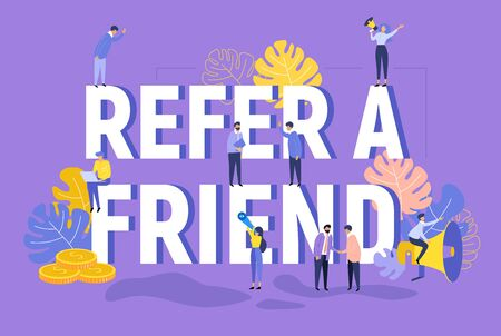 Refer a friend text concept background with people shouting in megaphone for a web page. Business promotion, advertising, calling through a shout, online alerting word flat vector illustration
