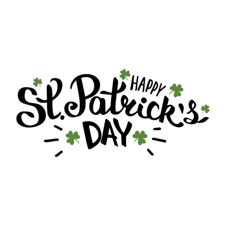 Happy St Patricks day lettering composition with clover leaves vector illustration on white Foto de archivo - 143181735