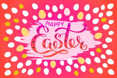 Happy Easter colorful lettering card. Festive hand drawn vector illustration on red background with eggs