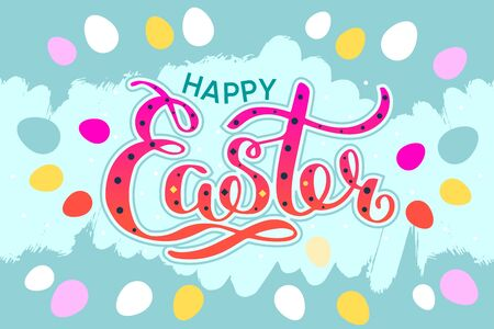 Happy Easter colorful lettering card. Festive hand drawn vector illustration on green background with eggs