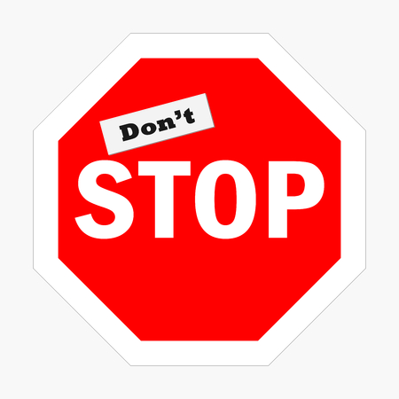 dont sign: Dont stop sign
