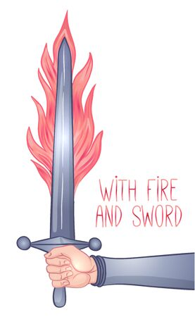 With sword and fire. Hand holding sword. Vintage gothic style inspired art. Vector illustration isolated. Tattoo design.