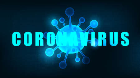 Vector Coronavirus Message on Futuristic technology background,medical healthcare and microbiology concept,Design for COVID-19 outbreaking.