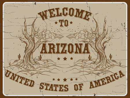 Welcome to Arizona. Quote typographical background in retro western style with  vintage fonts. Template for card poster banner print for t-shirt. 일러스트