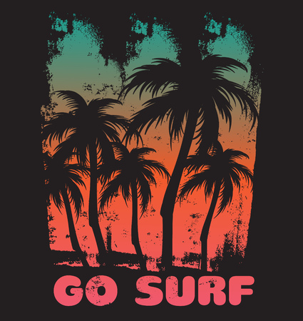 Go surf. Quote typographical background with vintage texture and illustration of plams. Template for card, poster, postcard, banner, print for t-shirt.