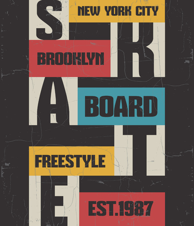 Creative quote typographical background about skateboard in minimalistic style with grunge vintage fonts. Template for card poster banner print for t-shirt.