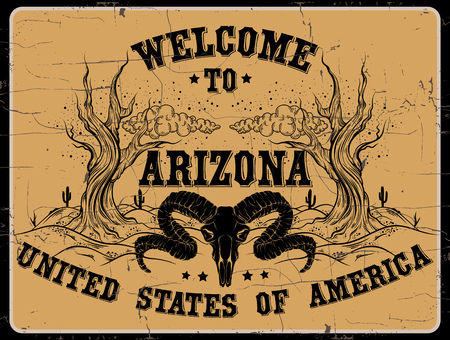 Welcome to Arizona. Quote typographical background in retro western style with  vintage fonts and illustration of realistic ram skull. Template for card poster banner print for t-shirt.