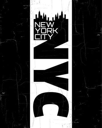 jersey: Quote typographical background  NYC New York City in minimalistic style with grunge texture and silhouette of skyscrapers. Template for card poster banner print for t-shirt.